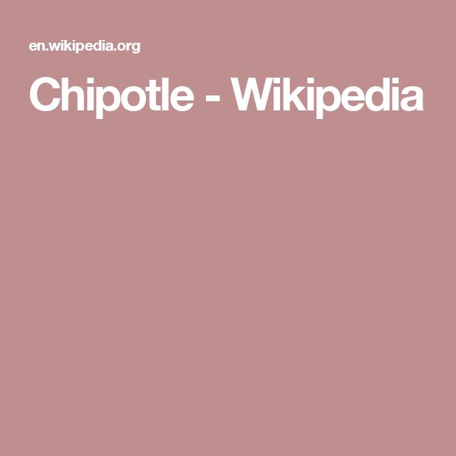 Chipotle - Wikipedia