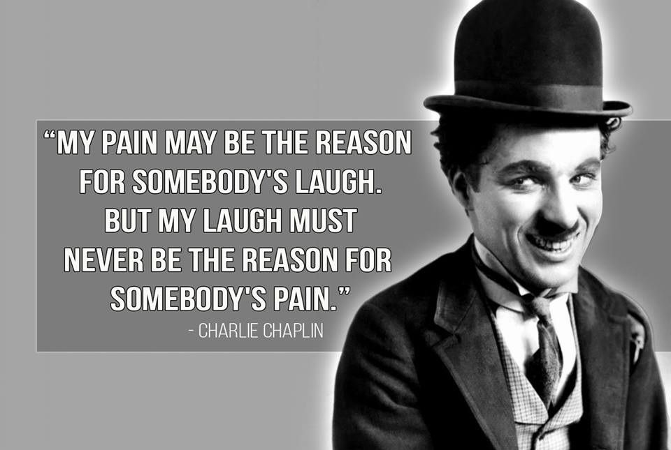 An Inspirational Quote By Charlie Chaplin Dont Give Up World Legend Quotes Laughing Quotes Inspirational Quotes