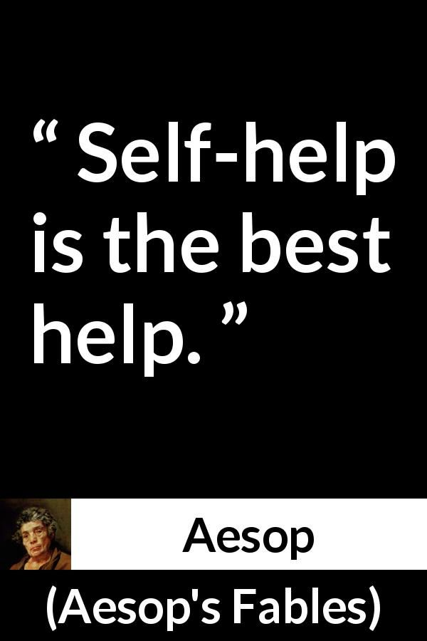 Aesop Quote About Help From Aesops Fables Quotes Quotes Aesop