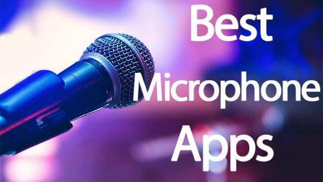 Top 10 best free microphone apps for Android Microphone
