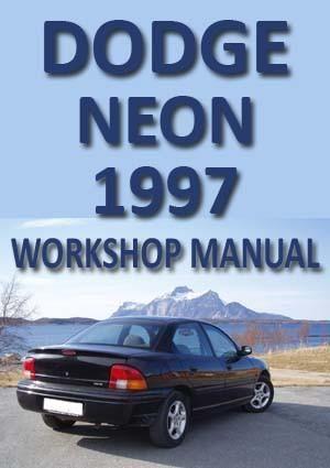 Dodge Neon 1994 1995 1996 1997 1998 1999 Workshop Service Repair Shop Manual Manual Pdf Download Workshop