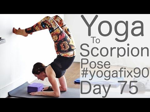 yoga to scorpion pose day 75 yoga fix 90 with lesley