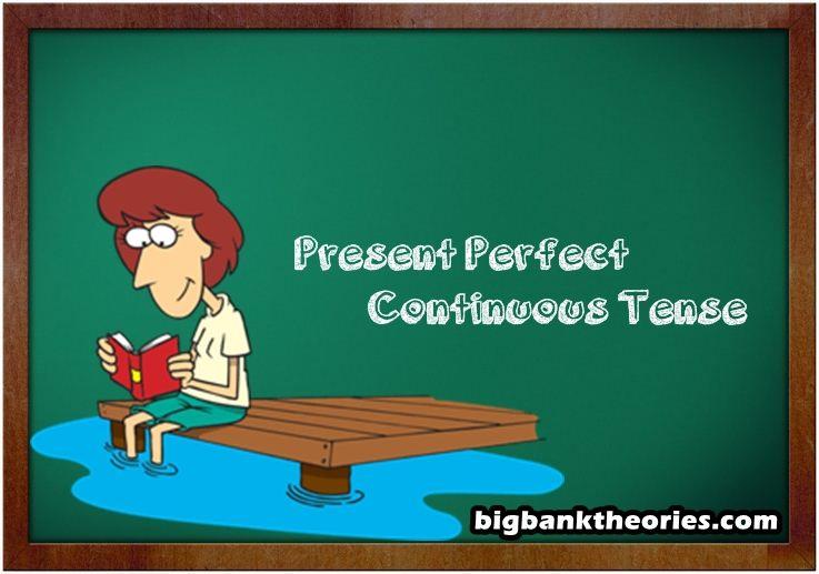 Penjelasan Dan Contoh Kalimat Present Perfect Continuous Tense Materi Bahasa Inggris Materi Bahasa Bahasa Inggris