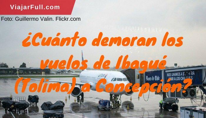 Duración de los vuelos de Inagué a Concepción