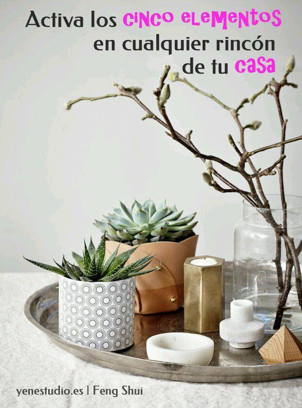 Activa los cinco elementos en cualquier rinc n de tu casa for Feng shui elementos decorativos