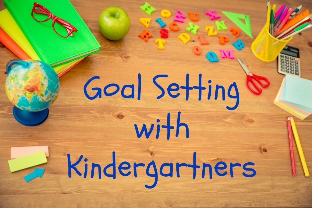 Classroom Goal Setting Ideas ~ How we are setting goals with students in kindergarten