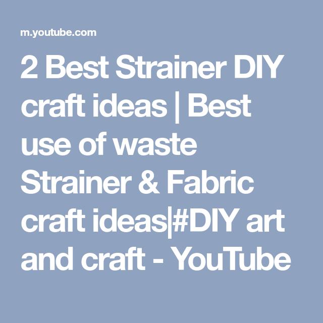 2 Best Strainer Diy Craft Ideas Best Use Of Waste Strainer