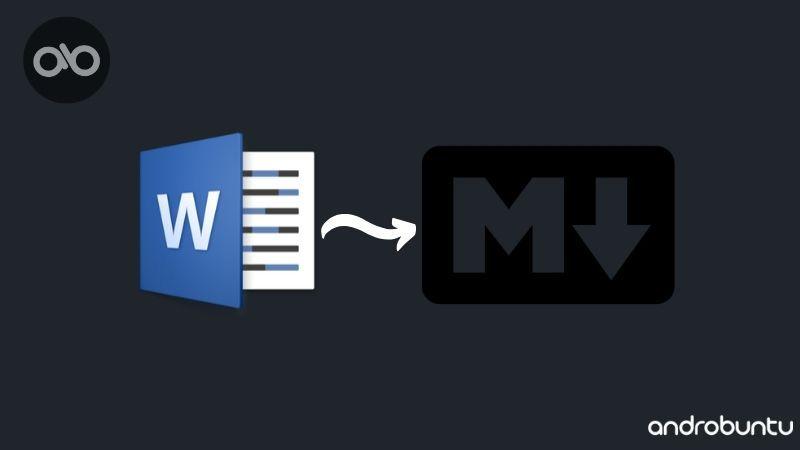 Cara Mengubah Dokumen Word Menjadi Markdown Androbuntu Tulisan Tahu Bahasa