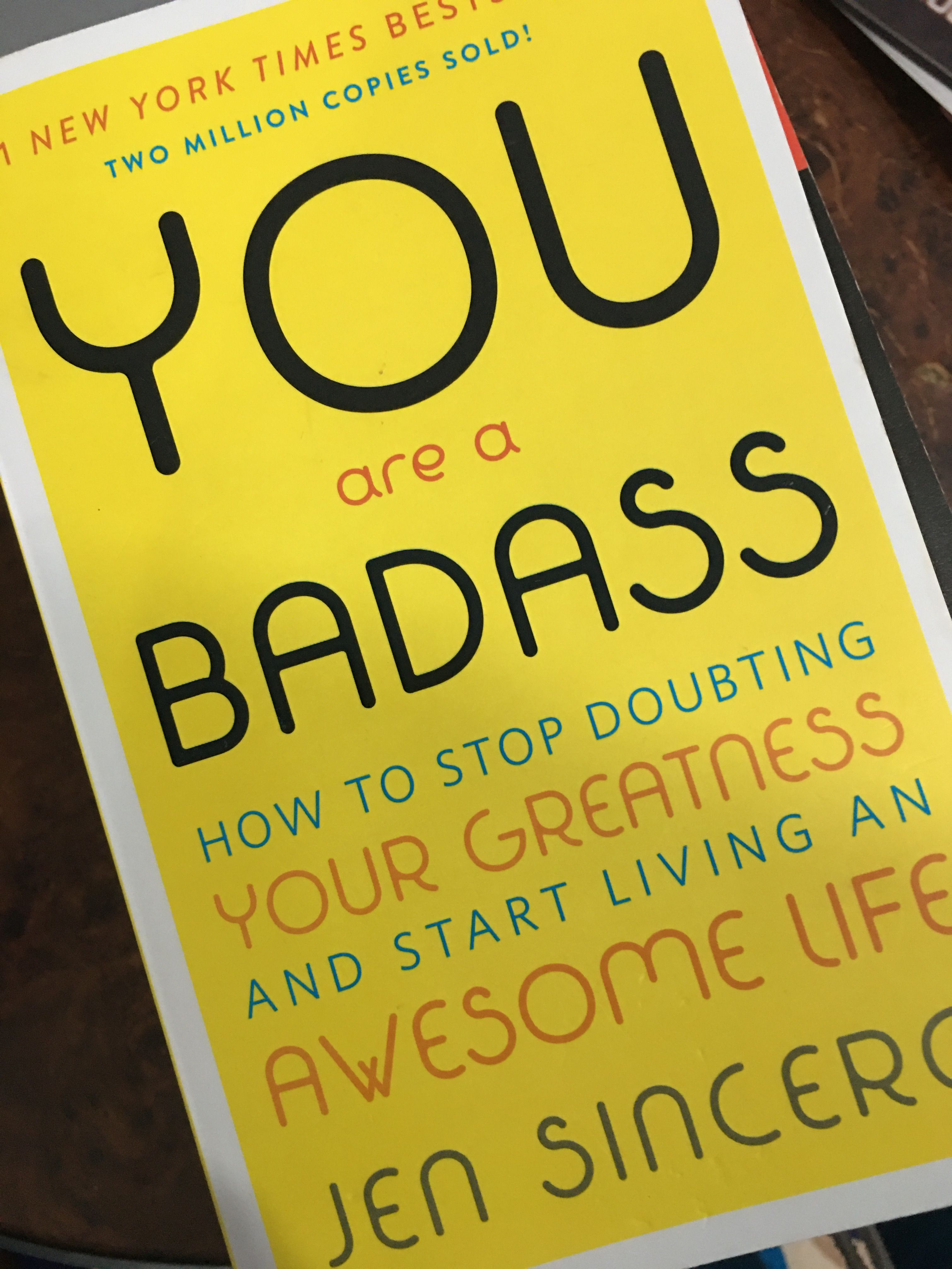 You Are A Badass In 2020 Greatful Badass Life