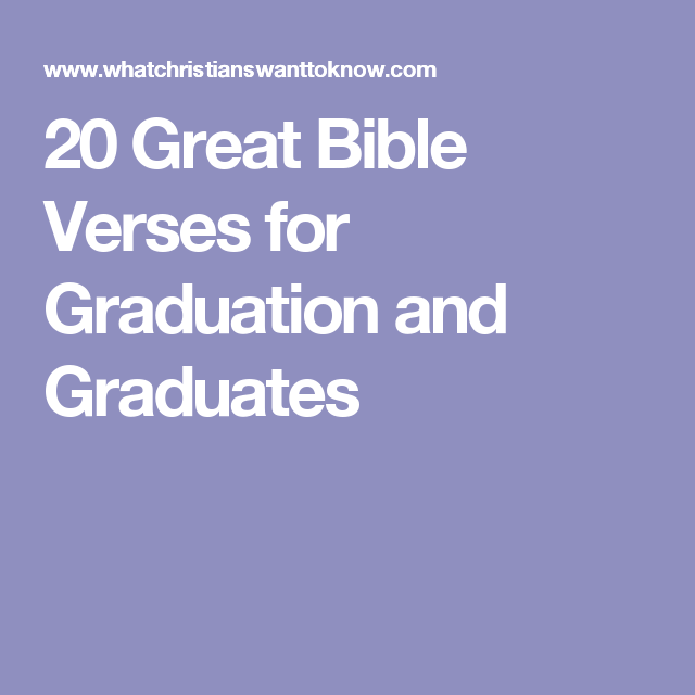 20 great bible verses for graduation and graduates graduation