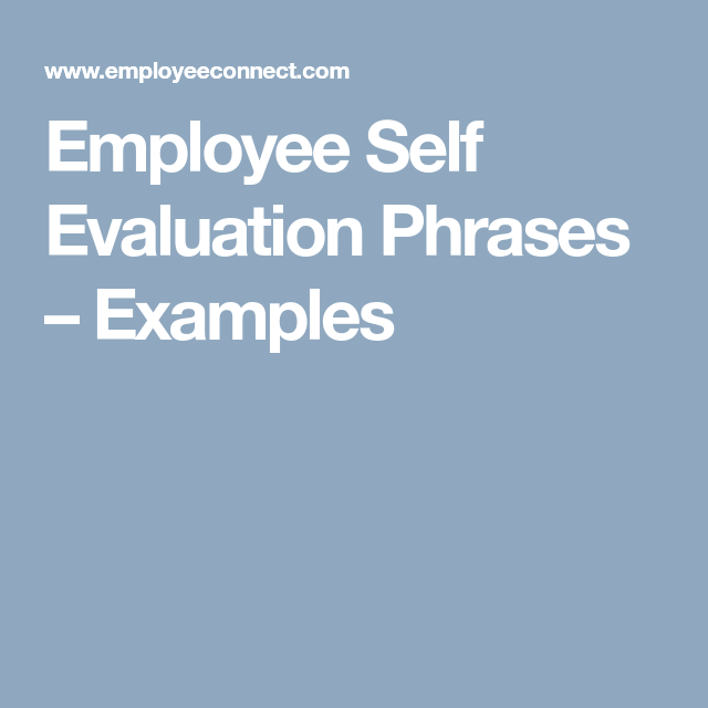 Employee Self Evaluation Phrases – Examples | Alone time | Pinterest