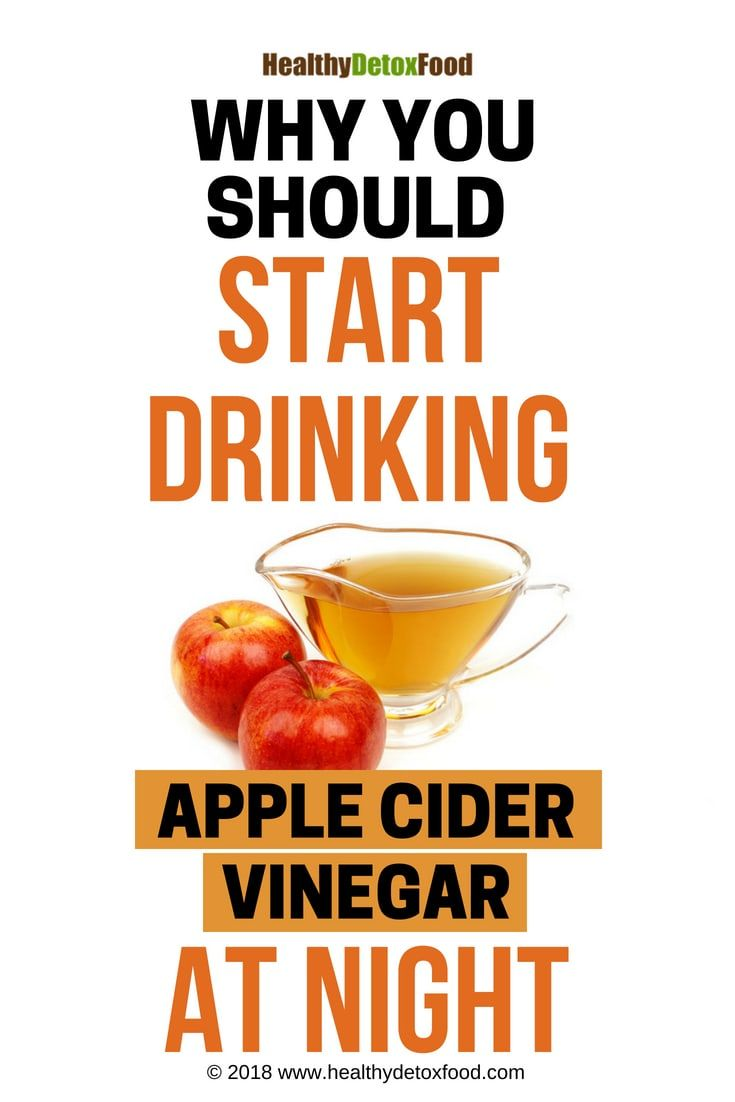 Drinking Apple Cider Vinegar at Night Before Bed (Why Do