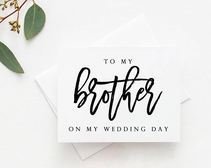 Brother Wedding Card To My For