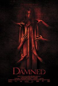 B-Movie Bunker Episode 339:  The Damned (2013) - http://www.guyinabunker.com/2016/10/11/b-movie-bunker-episode-339-the-damned-2013/