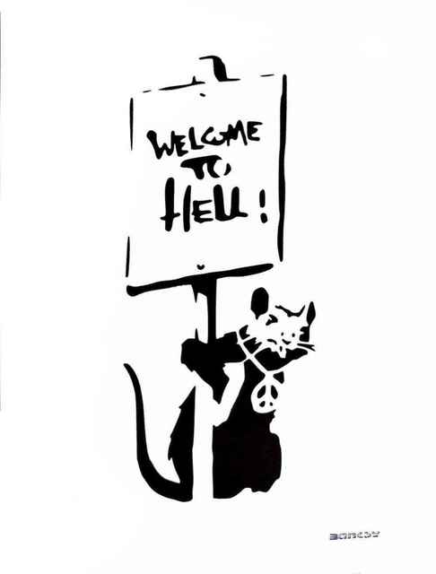 After Banksy | Welcome to Hell (Unknown) | Available for Sale | Artsy