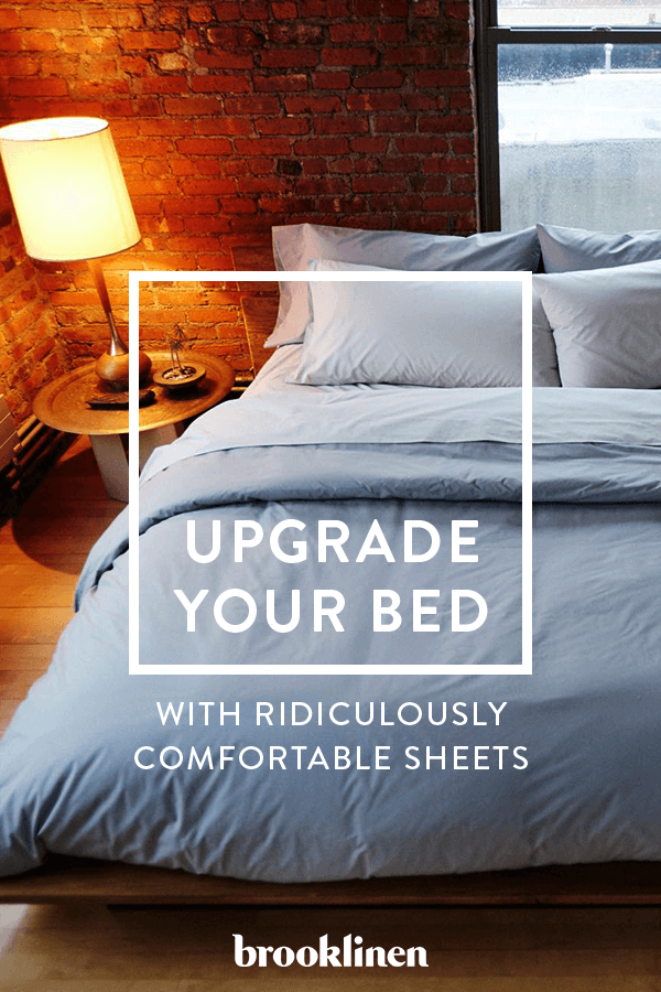 Every Great Sleep Begins With Sheets Brooklinen Has Created A Whole Line Of Luxuriously Comfortable Pillows And Comforters That Will Make