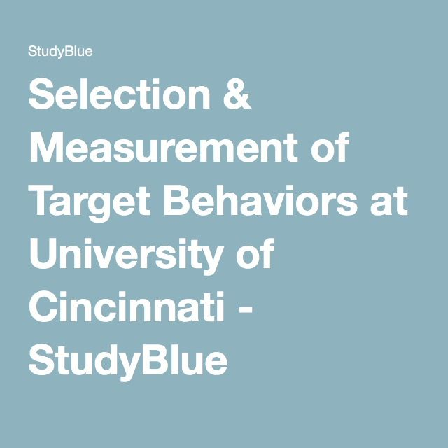 Selection  Measurement of Target Behaviors at University of