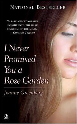 """""""I never promised you a rose garden. I never promised you perfect justice and I never promised you peace or happiness.... The only reality I offer is challenge, and being well is being free to accept it or not at whatever level you are capable. I never promise lies, and the rose-garden world of perfection is a lie...and a bore too!"""""""
