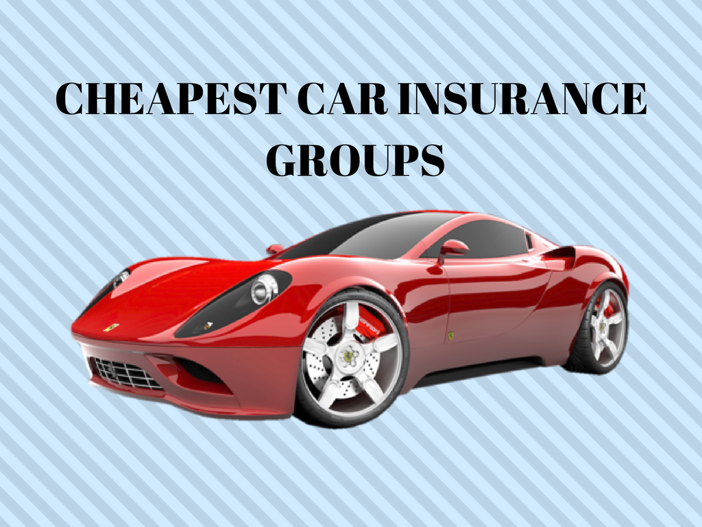 How Can You Find The Cheapest Car Insurance Groups