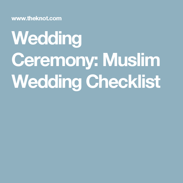 Wedding Ceremony Muslim Checklist