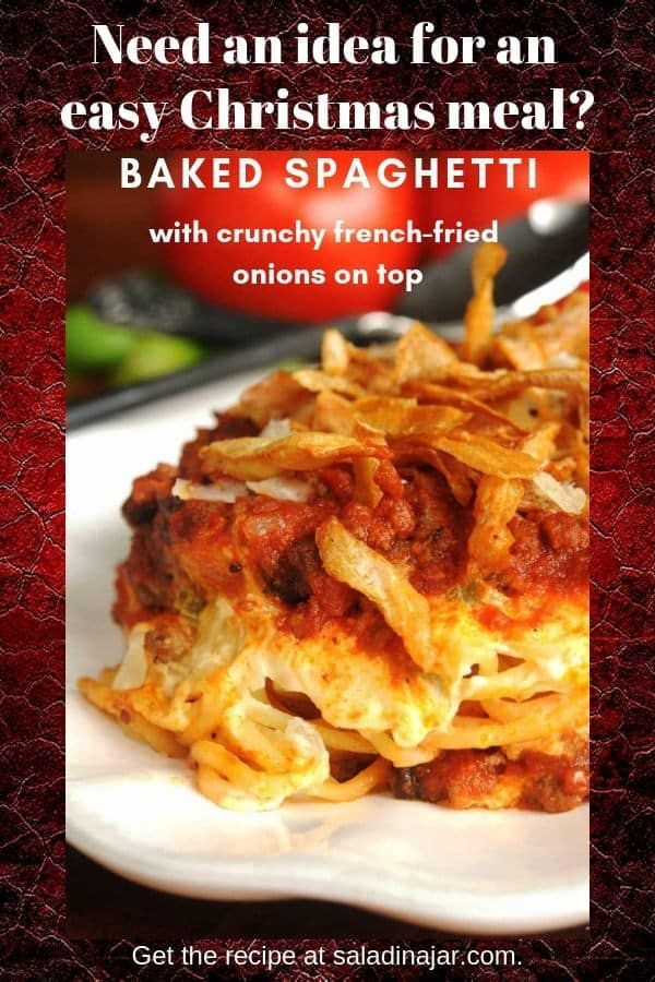 Makeahead spaghetti everybody will love Good for special meal