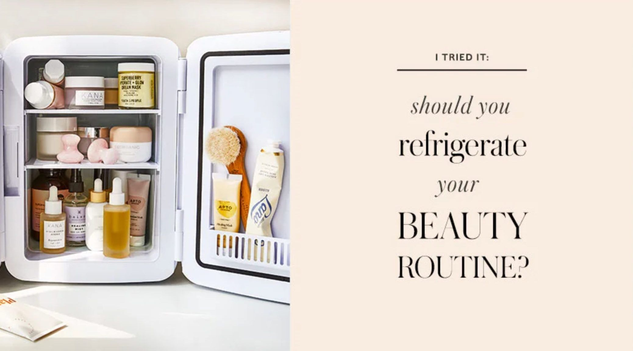 Should You Refrigerate Your Beauty Routine In 2020 Beauty Routines Beauty Beauty Wellness
