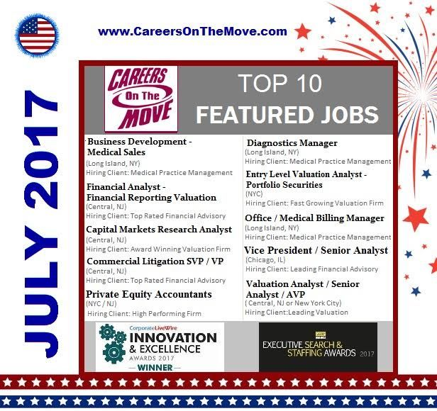 July Is Officially Here And So Is Our Top 10 Featured Jobs List Check Out Our Website Www Careersonthem Medical Sales Business Development Financial Analyst