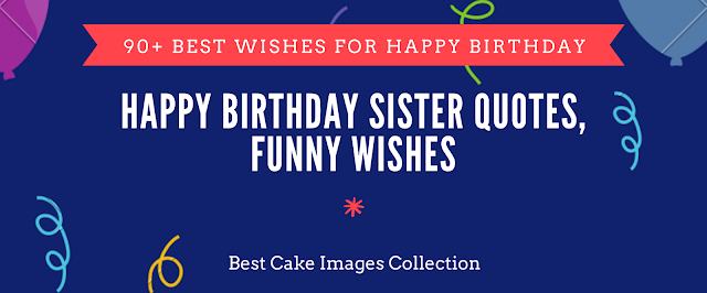 Sister Quotes With For Birthday Cake