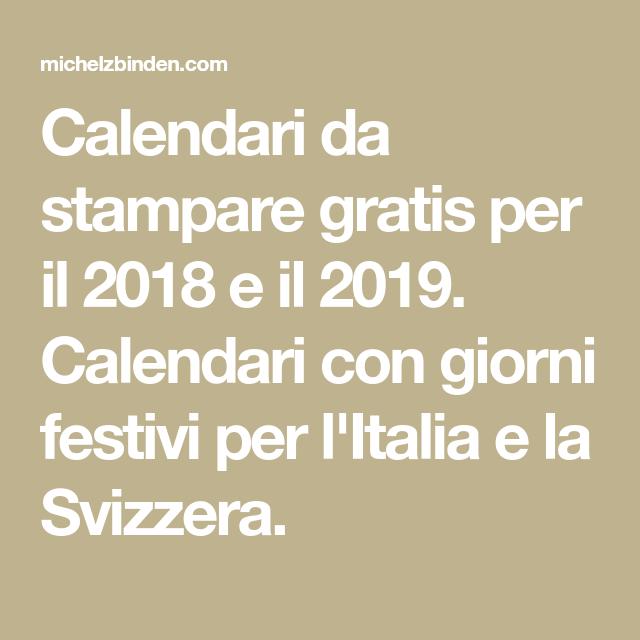 Calendario 2020 Con Festivita Italiane Da Stampare.Calendari Da Stampare Gratis Per Il 2018 E Il 2019