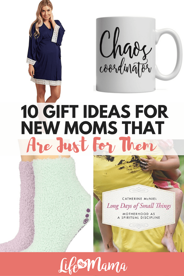 10 Gift Ideas For New Moms That Are Just For Them | Mama\'s Heart ...