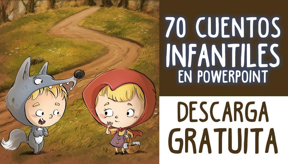 Descarga Gratuitamente Esta Super Colección De 70 Cuentos En Formato Powerpoint Para Niños De Cuento Infantiles Cuentos Infantiles Para Leer Cuentos De Valores