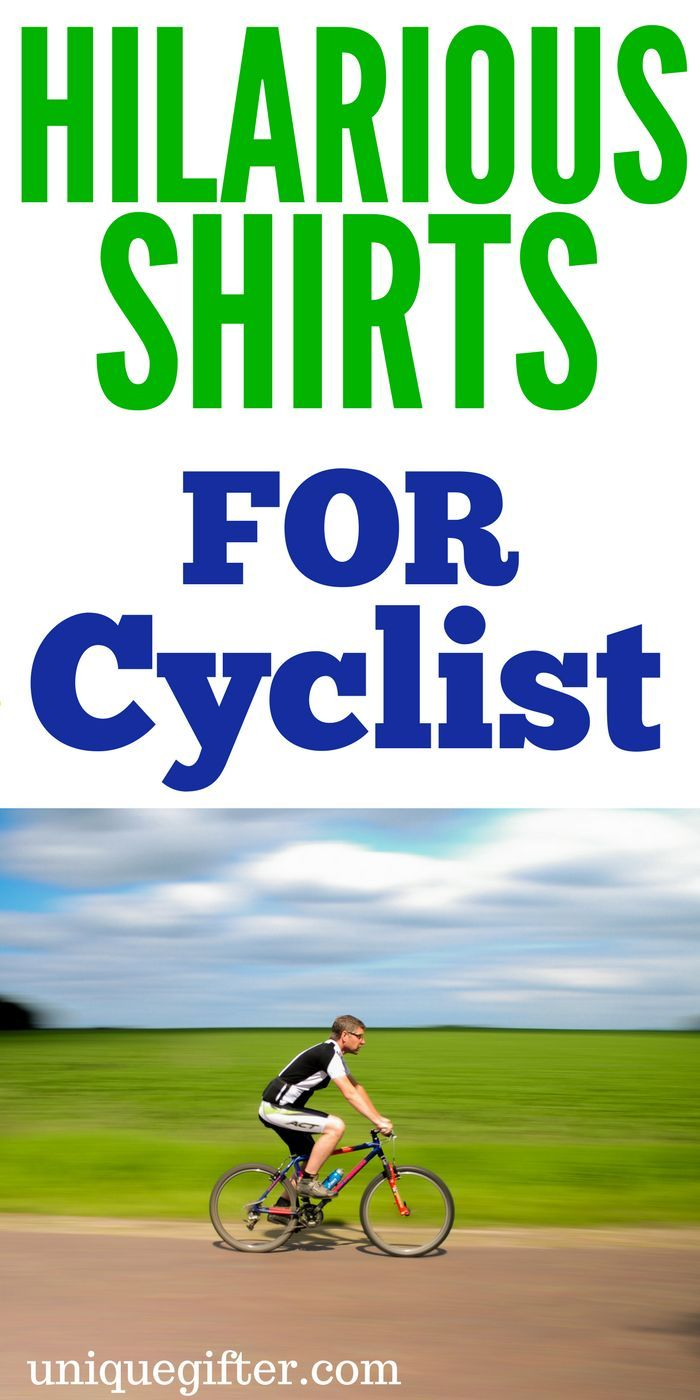 20 Hilarious Shirts for Cyclists   Christmas gifts   Pinterest ...