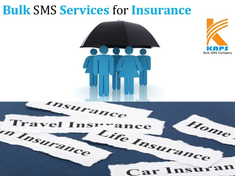 Bulk SMS Services for Insurance