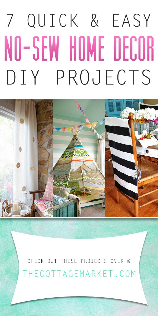 Sewing Ideas For Home Decorating Part - 28: 7 Quick And Easy No-Sew Home Decor DIY Projects - The Cottage Market