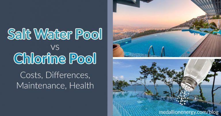 Salt Water Pool Vs Chlorine Pool Costs Differences Maintenance Health In 2020 Saltwater Pool Salt Water Pool Maintenance Pool Chlorine