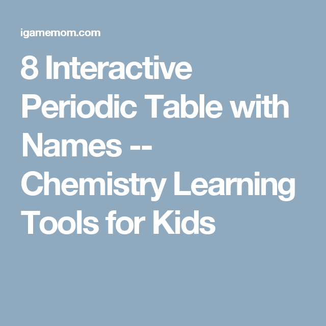 8 interactive periodic table with names chemistry learning tools 8 interactive periodic table with names chemistry learning tools for kids urtaz Gallery
