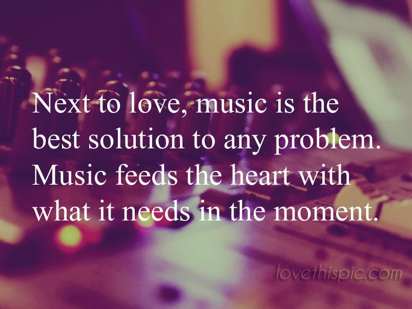 Music quotes quote life inspirational wisdom best solution