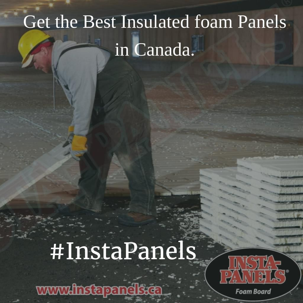 Are You Looking For Best Insulation Floor Services For Your New Home In Canada Get The Most Affordable And Durable Slab Insulati Insulation Board Best Insulation Foam Panels