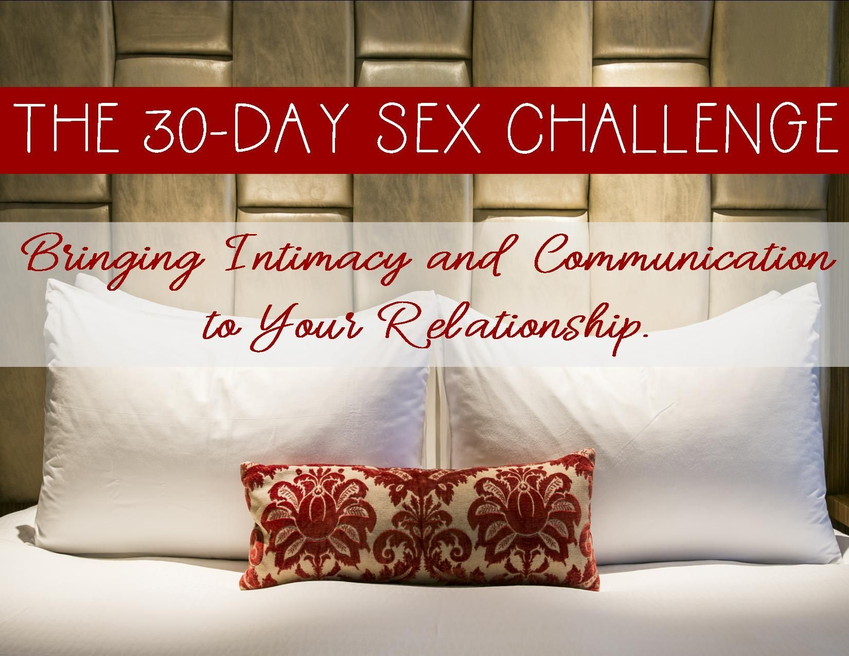 Join The 30 Day Sex Challenge To Improve Intimacy And