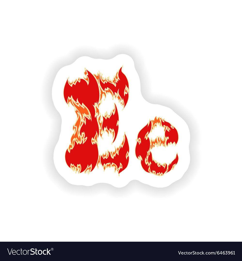 Sticker Fiery Font Red Letter E On White Vector Image On Vectorstock In 2020 Lettering Letter E Adobe Illustrator