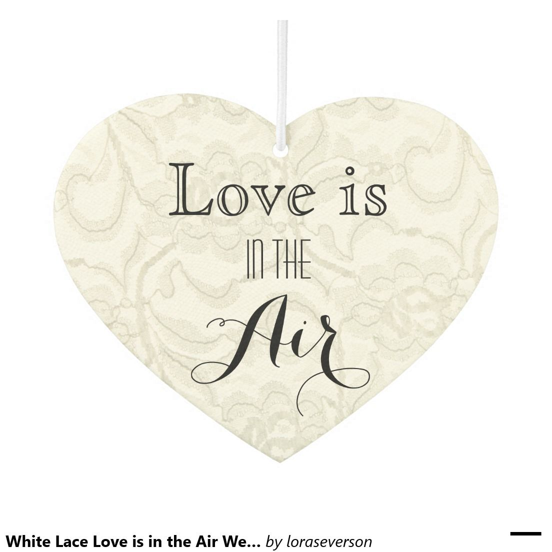 White Lace Love is in the Air Wedding Favor Car Air Freshener | Air ...