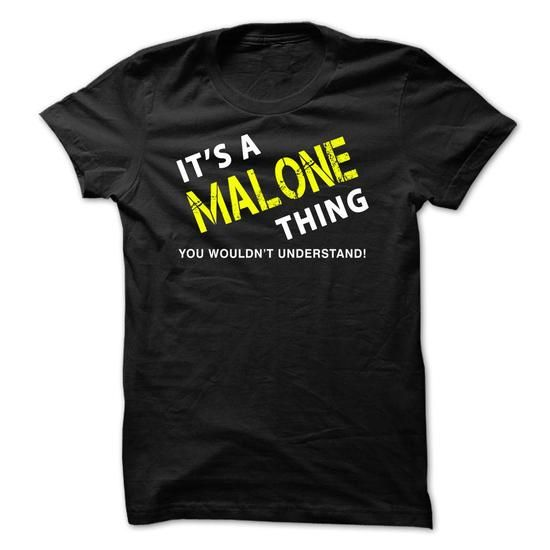 It is a MALONE Thing Tee - #homemade gift #housewarming gift. GET IT => https://www.sunfrog.com/No-Category/It-is-a-MALONE-Thing-Tee-Black.html?68278