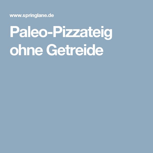 Paleo-Pizzateig ohne Getreide