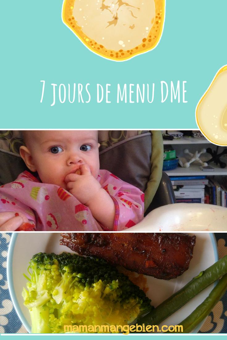 Menu Dme Pour Bebe De 6 Mois Et Plus Maman Mange Bien Idee Repas Bebe Repas Bebe 10 Mois Repas Bebe 6 Mois