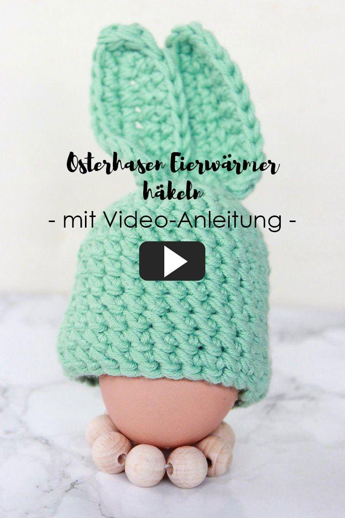 Hasen Eierwärmer Häkeln Mit Video Anleitung Tischdecko Für Ostern