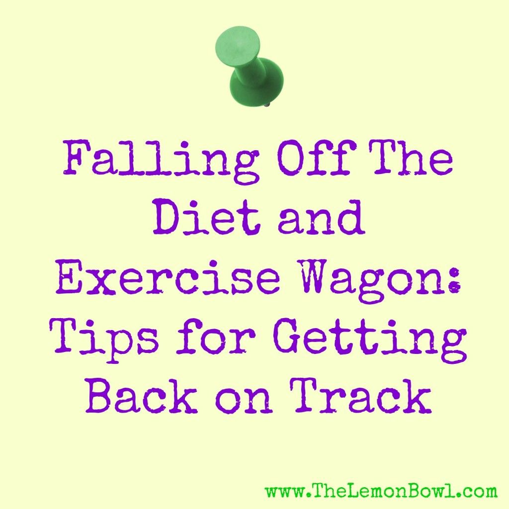 Falling Off The Diet And Exercise Wagon