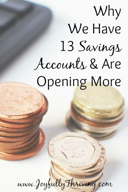 why we have 13 savings accounts  u0026 are opening more