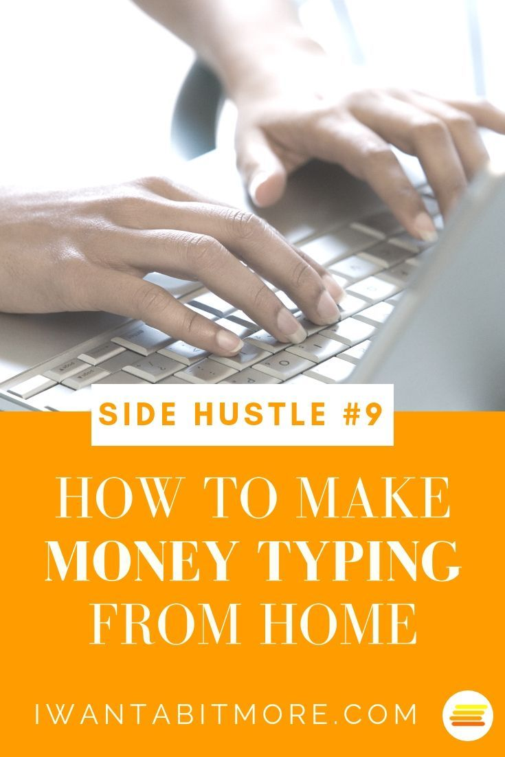 How can i earn extra money typing from home money