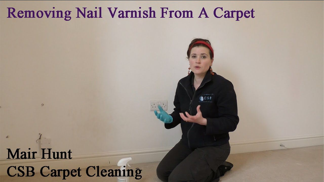 Removing Nail Varnish From A Carpet Super Fast CSB