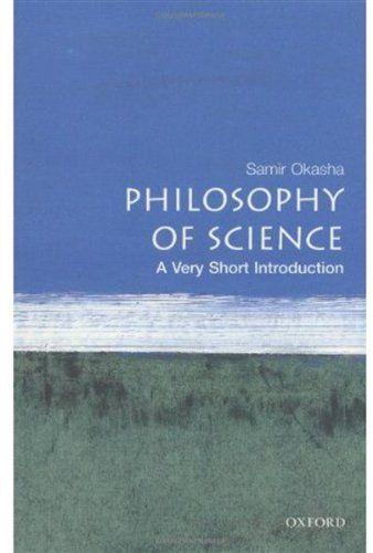 Bestseller Books Online Philosophy Of Science A Very Short Introduction Samir Okasha 6 71 Philosophy Of Science Science Philosophy